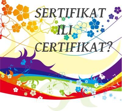 sertifikat ili certifikat