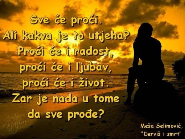 Nejlepši citati Meše Selimovića