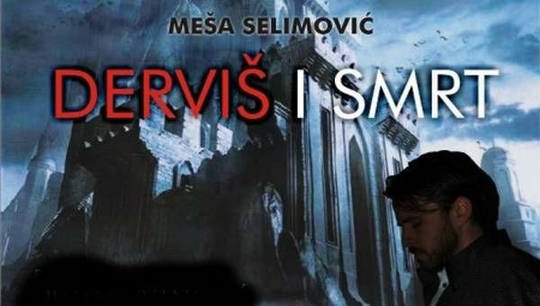 Dervis i smrt Mesa Selimovic.jpg
